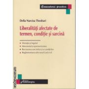 Liberalitati afectate de termen conditie si sarcina