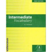 Intermediate Vocabulary(editura Longman, autor:B. J. Thomas isbn:0-17-557127-9)