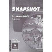 Snapshot Intermediate Test Book(editura Longman, autor:Patricia Mugglestone isbn:0-582-36331-4)