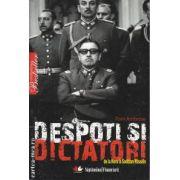 Despoti si Dictatori