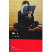 Alissa - Level 1 Starter ( editura: Macmillan, autor: C. J. Moore, ISBN 978-0-2300-3578-2 )