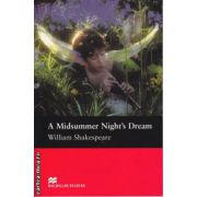 A Midsummer Night's Dream - Level 4 Pre-Intermediate ( editura: Macmillan, autor: William Shakespeare, ISBN 978-1-406.-8727-8 )