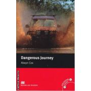 Dangerous Journey - Level 2 Beginner ( editura: Macmillan, autor: Alwyn Cox, ISBN 978-0-2300-3503-4 )