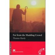 Far from the Madding Crowd - Level 4 Pre-Intermediate ( editura: Macmillan, autor: Thomas Hardy, ISBN 978-0-230-03052-7 )