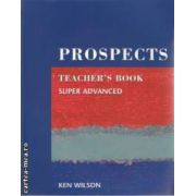 Prospects Super Advanced Teacher's Book