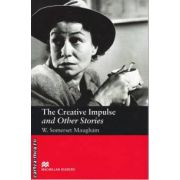 The Creative Impulse and Other Stories - Level 6 Upper-intermediate ( editura: Macmillan, autor: W. Somerset Maugham, ISBN 978-1-4050-7322-6 )