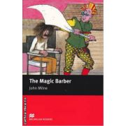 The Magic Barber - Level 1 Starter ( editura: Macmillan, autor: John Milne, ISBN 978-0-2300-3584-3 )