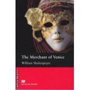 The Merchant of Venice - Level 5 Intermediate ( editura: Macmillan, autor: William Shakespeare, ISBN 978-0-2307-1664-3 )