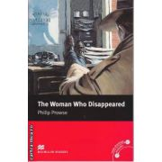 The Woman Who Disappeared - Level 5 Intermediate ( editura: Macmillan, autor: Philip Prowse, ISBN 978-0-2300-3524-9 )