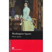 Washington Square - Level 2 Beginner ( editura: Macmillan, autor: Henry James, ISBN 978-1-405-07255-7 )