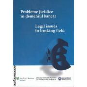 Probleme juridice in domeniul bancar Legal issues in banking field