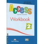 Curs limba engleză Access 2 Caietul elevului ( Editura: Express Publishing, Autor: Virginia Evans, Jenny Dooley ISBN 978-1-84679-783-5 )