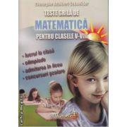 Teste grila de Matematica pentru clasele 5-8