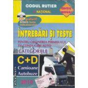 Intrebari si Teste Categoriile C+D 2010 + CD