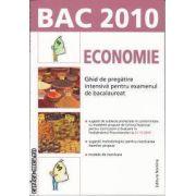 Bac 2010 Economie Ghid de pregatire intensiva pentru examenul de bacalaureat