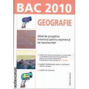 Bac 2010 Geografie Ghid de pregatire intensiva pentru examenul de bacalaureat