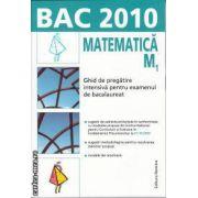 Bac 2010 Matematica M1 Ghid de pregatire intensiva pentru examenul de bacalaureat