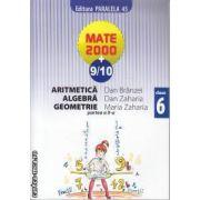 Mate 2000 9-10 Aritmetica Algebra Geometrie clasa 6 a partea 2 a