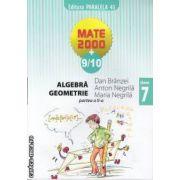 Mate 2000 9-10 Algebra Geometrie clasa 7 a partea 2 a