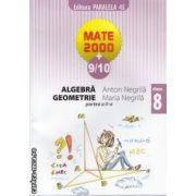 Mate 2000 9-10 Algebra Geometrie clasa 8 a partea 2 a