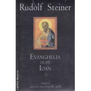 Evanghelia Dupa Ioan vol 1 + vol 2 + vol 3