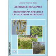 Alergiile Reaginice Imunoterapia Specifica cu vaccinuri alergenice