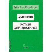 Amintiri Notatii Autobiografice