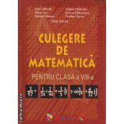 Culegere de Matematica pentru clasa 8-a