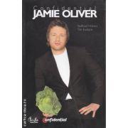 Confidential Jamie Oliver(editura Curtea Veche, autori:Stafford Hildred, Tim Ewbank isbn:978-973-669-844-6)