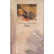 Zatul(editura Curtea Veche, autor:Tatiana Tolstaia isbn:978-973-669-226-0)