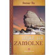 Legile lui Zamolxe ( Editura: Deceneu, Autor: Remer Ra ISBN 9789739466363 )