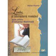 Limba si literatura Romana teste Evaluarea Nationala 2010