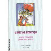 Limba Franceza Caiet de Exercitii clasa 6-a