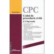 Codul de procedura civila si 12 legi uzuale