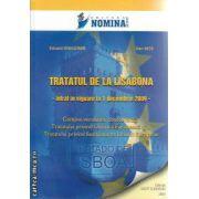 Tratatul de la Lisabona  1 Dec. 2009