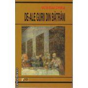 De-ale Gurii din Batrani