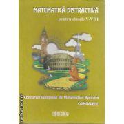 Matematica Distractiva pentru clasele 5-8 Concursul European de Matematica Cangurul