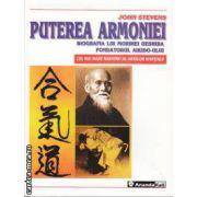 Puterea Armoniei Biografia lui Morihei Ueshiba Fondatorul Aikido-ului