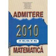 Admitere Matematica 2010 Teste grila si de autoevaluare