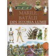 Marile Batalii Din Istoria Lumii