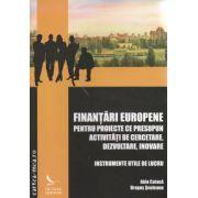 Finantari Europene pentru proiecte ce presupun activitati de cercetare dezvoltare inovare