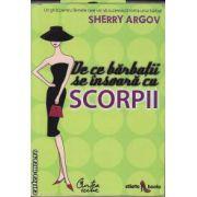 De ce barbatii se insoara cu Scorpii(editura Curtea Veche, autor: Sherry Argov isbn: 978-973-669-565-0)