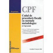 Codul de procedura Fiscala cu normele metodologice si 2 legi uzuale