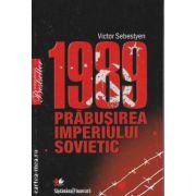 1989 Prabusirea Imperiului Sovietic