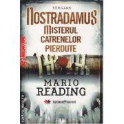 Nostradamus Misterul Caternelor pierdute