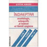 Indreptar morfologic ortografic si lexical al limbii Engleze