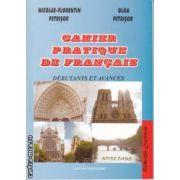 Cahier Pratique de Francais Debutants et Avances