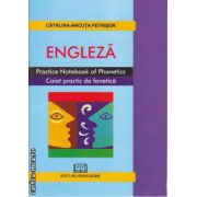 Engleza Practice Notebook of Phonetics Caiet practic de fonetica