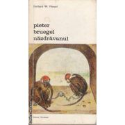 Pieter Bruegel Nazdravanul vol 1 + vol 2