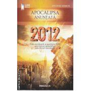 2012 Apocalipsa anuntata